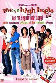 Me vs High Heels – Aku vs Sepatu Hak Tinggi (2005)