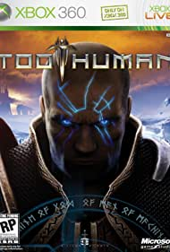 Too Human (2008)