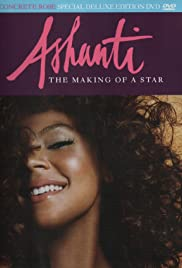 Ashanti: The Making of a Star Poster