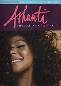 Watch french movies Ashanti: The Making of a Star [720pixels]