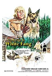 Challenge to White Fang (1974) Il ritorno di Zanna Bianca 720p