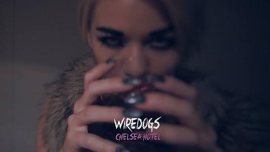 Descargas de películas de acción gratis. Wiredogs: Chelsea Hotel [QHD] [mpeg] [720x480], Christopher Dodge USA