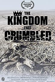 The Kingdom That Crumbled