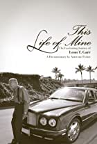 This Life of Mine the Leon T. Garr Story