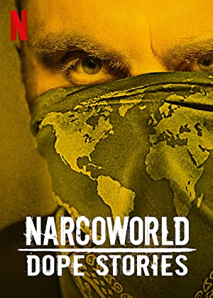 Where to stream Narcoworld: Dope Stories