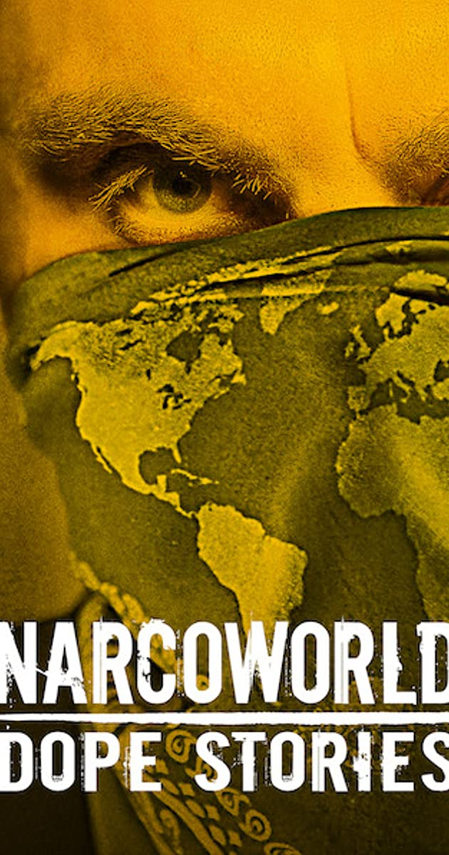 Download Narcoworld: Dope Stories or watch streaming online complete episodes of  Season 1 in HD 720p 1080p using torrent