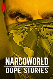 Narcoworld: Dope Stories Poster