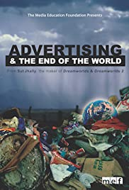 Advertising and the End of the World Poster