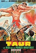 Taur, il re della forza bruta