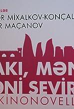 Baku, I Love You
