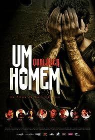 Um Homem Qualquer (2009)