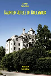 Haunted Hotels of Hollywood