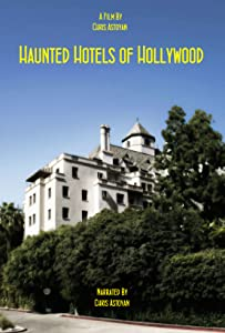 Movies hd direct download Haunted Hotels of Hollywood [HD]