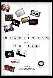 Les Génériques de séries Poster