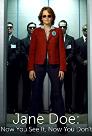 Jane Doe: Now You See It, Now You Don't Poster