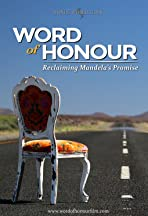 Word of Honour: Reclaiming Mandela's Promise