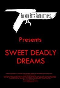 Primary photo for Sweet Deadly Dreams