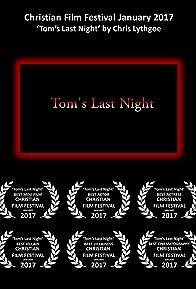 Primary photo for Tom's Last Night