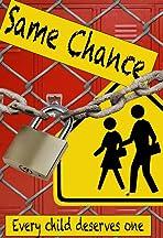 Same Chance
