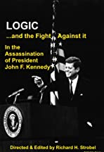 Logic: and the fight against it in the Assassination of President John F. Kennedy