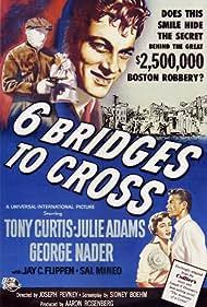 Tony Curtis, Julie Adams, and George Nader in Six Bridges to Cross (1955)