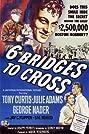 Six Bridges to Cross (1955) Poster
