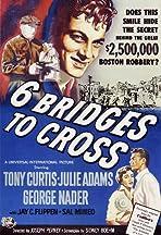 Six Bridges to Cross