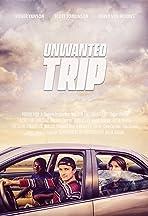 Unwanted Trip