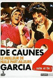 De Caunes/Garcia - Le meilleur de Nulle Part Ailleurs 2... suite et fin! Poster