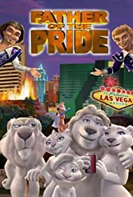 Father of the Pride (2004) Poster - TV Show Forum, Cast, Reviews