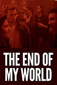 Mój koniec swiata (2017)