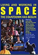 Living and Working in Space: The Countdown Has Begun