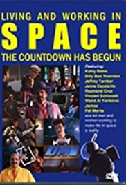 Living and Working in Space: The Countdown Has Begun Poster
