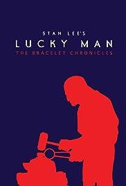 Stan Lee's Lucky Man: The Bracelet Chronicles Poster