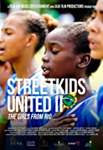 Streetkids United II: The Girls From Rio