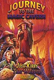 Josh Kirby: Time Warrior! Chap. 5: Journey to the Magic Cavern Poster