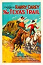 The Texas Trail (1925) Poster