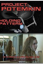 Project Potemkin: Holding Pattern Poster