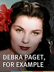 Watch it movies Debra Paget, for Example [movie]