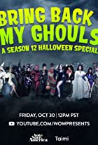 Bring Back My Ghouls