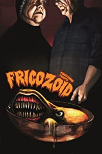 Watch full movie online Fricozoid by none [hdv]