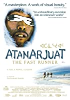 Atanarjuat: The Fast Runner