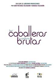 Los caballeros las prefieren brutas Poster - TV Show Forum, Cast, Reviews