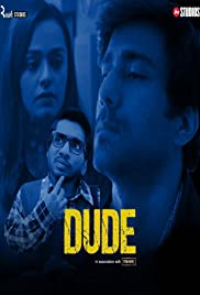 Dude S01 2021 AMZN Web Series Hindi WebRip All Episodes 90mb 480p 300mb 720p 2GB 1080p