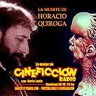 Horacio Quiroga in Cineficción Radio (2019)