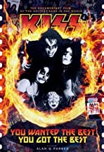 You Wanted the Best... You Got the Best: The Official Kiss Movie