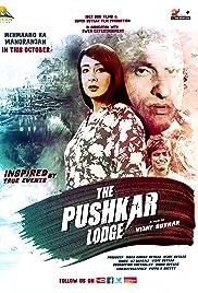 The Pushkar Lodge 2020 Hindi Movie MX WebRip 300mb 480p 900mb 720p 3GB 5GB 1080p
