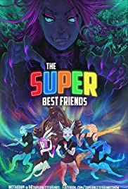 The Super Best Friends Poster