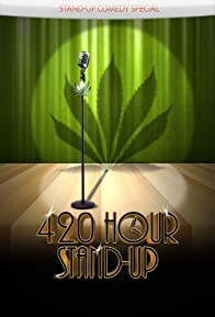Primary photo for 4:20 Hour Stand-Up