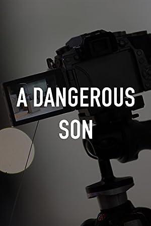 Movie A Dangerous Son (2018)